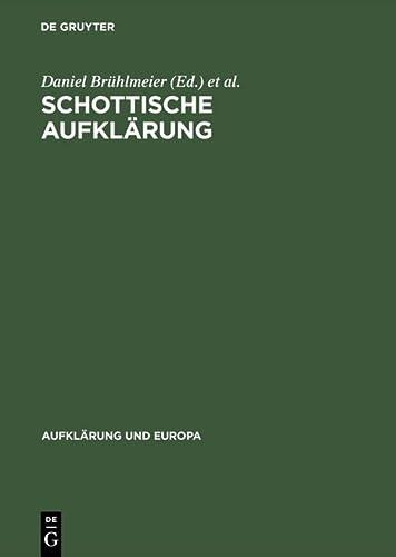 9783050026862: Schottische Aufklärung (Aufklärung und Europa)