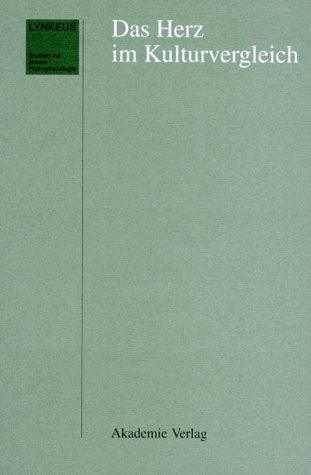 9783050027425: Das Herz Im Kulturvergleich (Lynkeus) (German Edition)