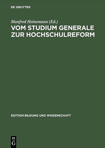 9783050029016: Vom Studium Generale zur Hochschulreform (Edition Bildung Und Wissenschaft) (German Edition)