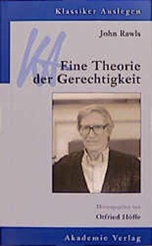 9783050030241: John Rawls. Eine Theorie der Gerechtigkeit. (Klassiker auslegen)