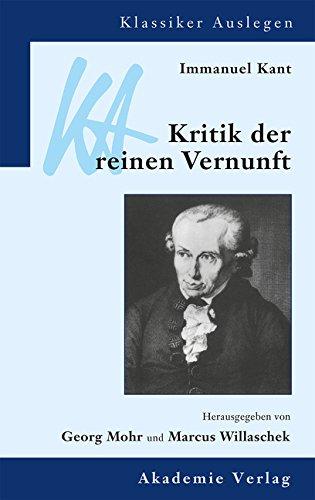 9783050032771: Immanuel Kant: Kritik der reinen Vernunft (Klassiker Auslegen) (German Edition)