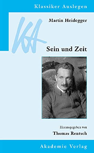 Sein und Zeit: Thomas Rentsch, Martin Heidegger