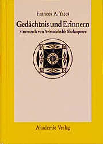 9783050035307: Gedächtnis und Erinnern: Mnemonik von Aristoteles bis Shakespeare