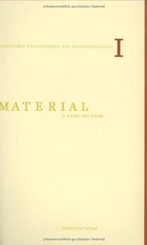 9783050036946: Material in Kunst und Alltag.