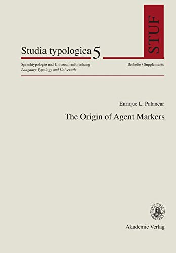 9783050037677: The Origin of Agent Markers (Studia Typologica) (German Edition)