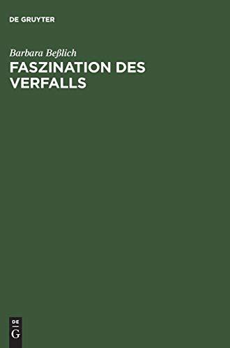 9783050037738: Faszination des Verfalls. Thomas Mann und Oswald Spengler.