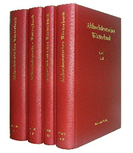 9783050038117: Althochdeutsches Wörterbuch, Althochdeutsches Wörterbuch. Band I bis IV: Reprint