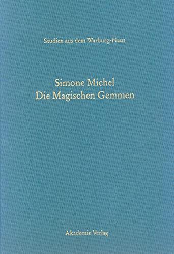9783050038490: Magischen Gemmen: Zu Bildern und Zauberformeln auf geschnittenen Steinen der Antike und Neuzeit (Studien Aus Dem Warburg-Haus)