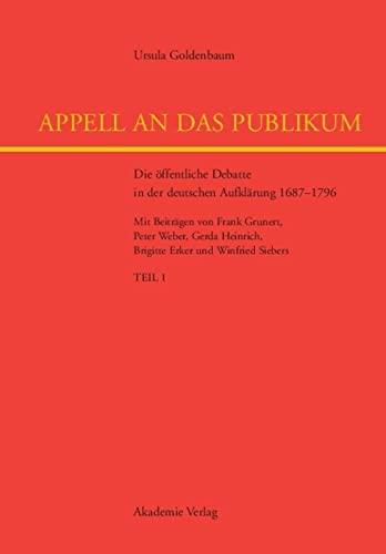 9783050038803: Appell an das Publikum: Die öffentliche Debatte in der deutschen Aufklärung 1687 - 1796