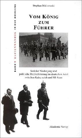 9783050040370: Vom König zum Führer (Livre en allemand)