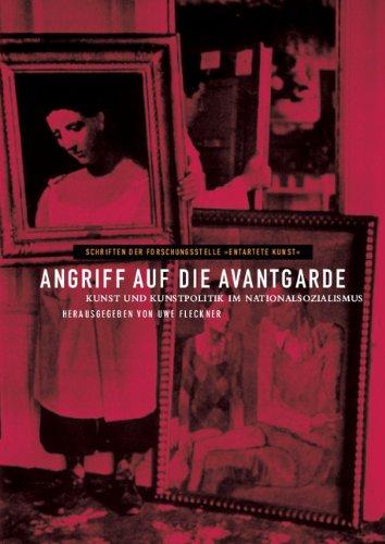9783050040622: Angriff auf die Avantgarde: Kunst und Kunstpolitik im Nationalsozialismus