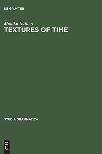 9783050040745: Textures of Time (Studia Grammatica)