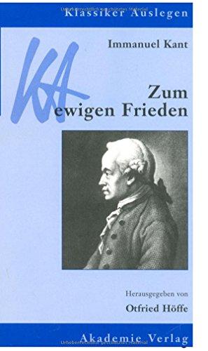 Zum ewigen Frieden. (9783050040844) by Kant, Immanuel