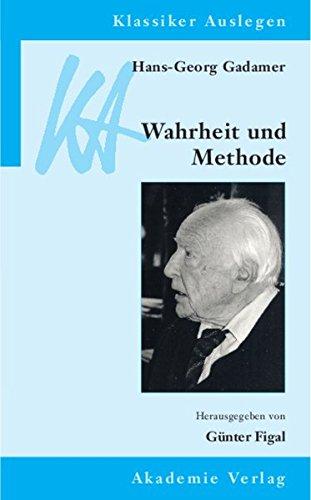 9783050041254: Hans Georg Gadamer. Wahrheit und Methode