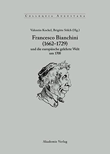 9783050041339: Francesco Bianchini Und Die Europäische Gelehrte Welt Um 1700: 21