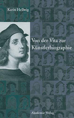 9783050041735: Von der Vita zur K�nstlerbiographie