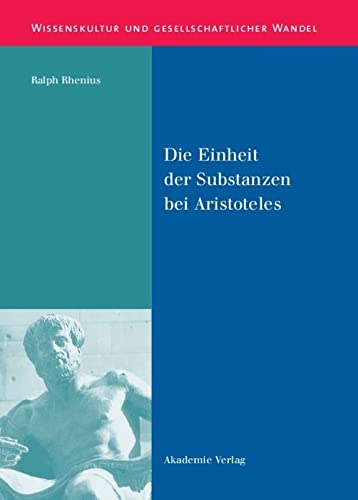 9783050041971: Die Einheit der Substanzen bei Aristoteles