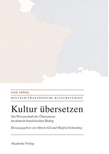 9783050043401: Kultur Ubersetzen (Vice Versa. Deutsch-Franzosische Kulturstudien) (German Edition)
