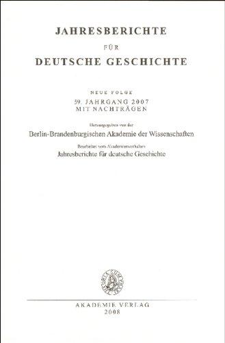 9783050044200: Jahresberichte für deutsche Geschichte / Neue Folge 59. Jahrgang 2007: 59