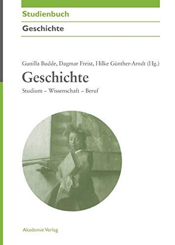 9783050044354: Geschichte (Akademie Studienbucher - Geschichte)