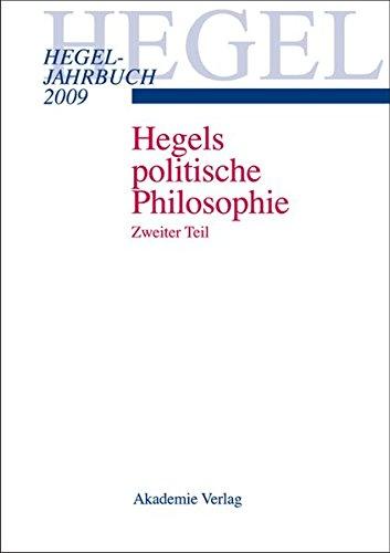 Hegel Jahrbuch 2009. Hegels politische Philosophie 2