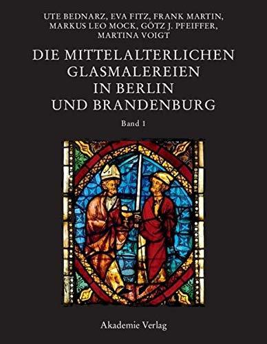 9783050046884: Die Mittelalterlichen Glasmalereien in Berlin Und Brandenburg (German Edition)
