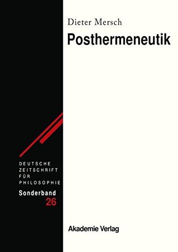 9783050046945: Posthermeneutik (Deutsche Zeitschrift Fur Philosophie. Sonderband)
