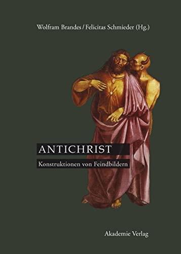 9783050047430: Antichrist: Konstruktionen von Feindbildern