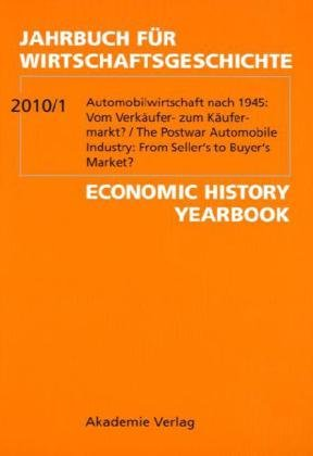 9783050049410: Automobilwirtschaft nach 1945: Vom Verkäufer- zum Käufermarkt?; The Postwar Automobile Industry: From Seller's to Buyer'