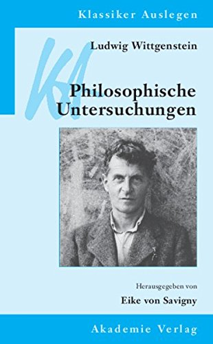 9783050051475: Ludwig Wittgenstein: Philosophische Untersuchungen (Klassiker Auslegen) (German Edition)