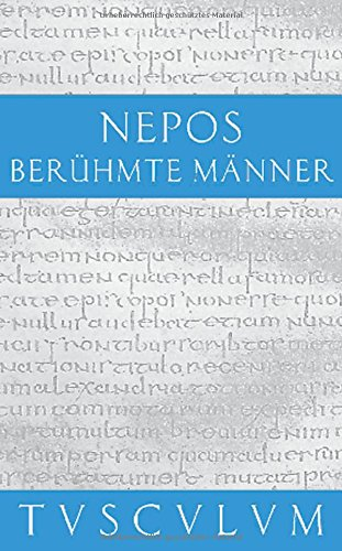 Berühmte Männer / De viris illustribus: Cornelius Nepos