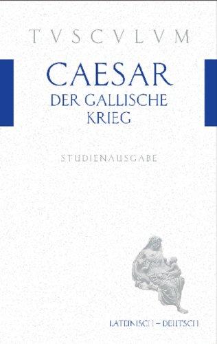 9783050053974: Der Gallische Krieg / Bellum Gallicum: Lateinisch - Deutsch