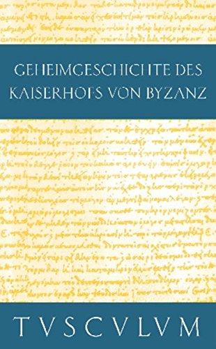 Geheimgeschichte des Kaiserhofs von Byzanz. Anekdota: Prokop