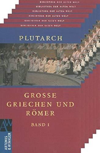 9783050054278: Große Griechen und Römer. 6 Bände (Bibliothek der Alten Welt)