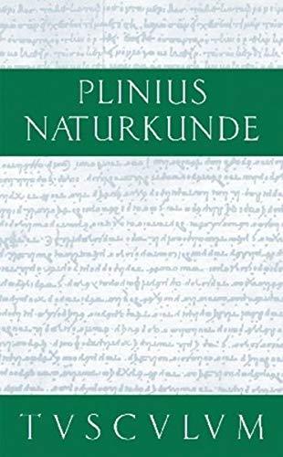 Naturkunde; Naturalis Historia Die Steine: Plinius der �ltere