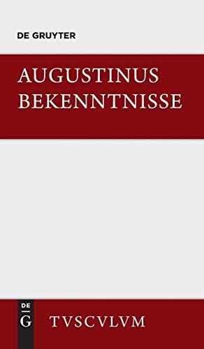 9783050054377: Bekenntnisse / Confessiones (Sammlung Tusculum) (German Edition)