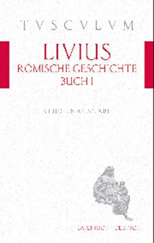 Romische Geschichte, Buch 1 / AB Urbe Condita 1: Livius