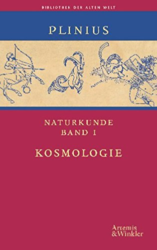 Naturkunde. Auswahlausgabe in 5 Bänden: Gaius d. �ltere Plinius Secundus