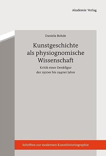 Kunstgeschichte als physiognomische Wissenschaft: Daniela Bohde