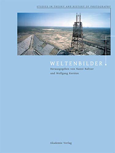 9783050056630: Weltenbilder (Studies in Theory and History of Photography) (German Edition)