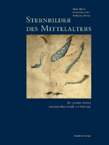 9783050056647: Sternbilder Des Mittelalters 800-1200 (German Edition)