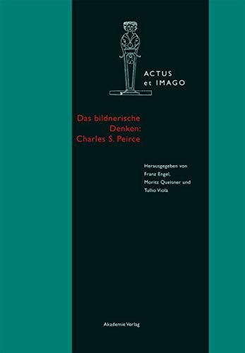 Das bildnerische Denken: Charles S. Peirce: Franz Engel