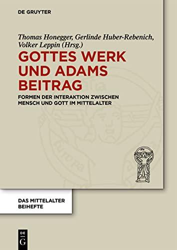 Gottes Werk und Adams Beitrag: Thomas Honegger