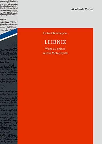 9783050059006: Leibniz: Wege zu seiner reifen Metaphysik