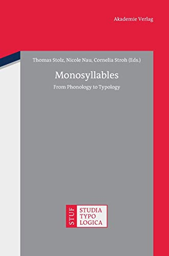 9783050059259: Monosyllables: From Phonology to Typology (Studia Typologica)
