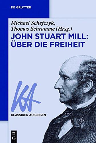 9783050060385: John Stuart Mill: Über die Freiheit (Klassiker Auslegen)