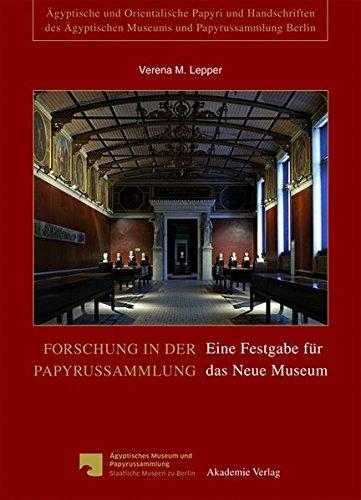 9783050060392: Forschung in Der Papyrussammlung: Eine Festgabe Fur Das Neue Museum (Agyptische Und Orientalische Papyri Und Handschriften Des Ag)