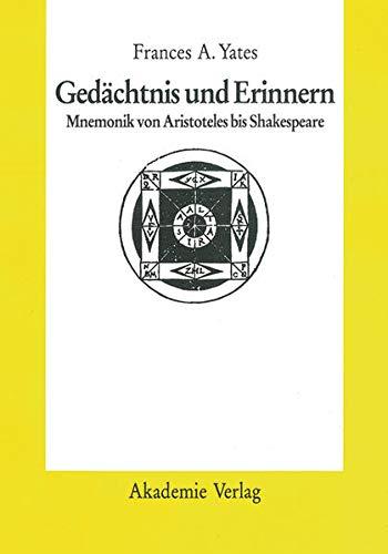 9783050060590: Gedächtnis Und Erinnern: Mnemonik Von Aristoteles Bis Shakespeare (German Edition)