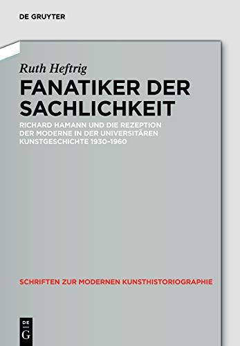 Fanatiker der Sachlichkeit: Ruth Heftrig