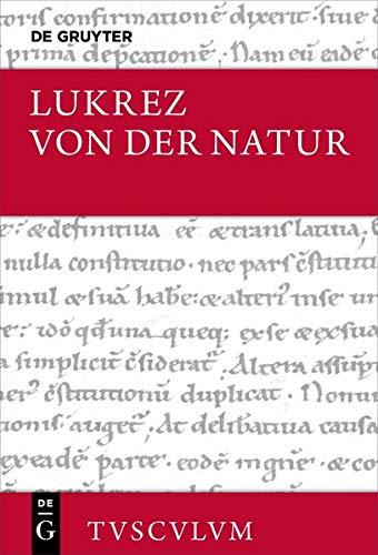 9783050063928: Von Der Natur / de Rerum Natura: Lateinisch - Deutsch (Sammlung Tusculum) (German Edition)